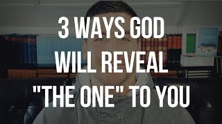 """How Does God Tell You Who to Marry? (Is He/She """"The One""""?)"""