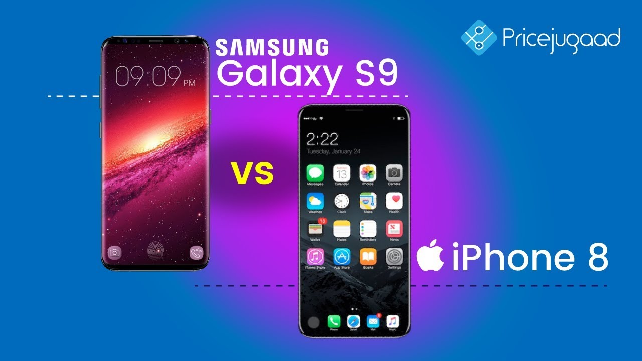Samsung Galaxy S9 vs Apple iPhone 8 - Specifications, Features & Expected  Release Comparison