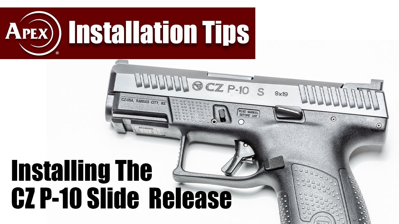 How To Install The Apex Extended Slide Release In The CZ P-10 Pistol