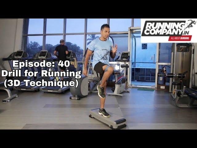 40 episode Drill for Running (3D Technique)