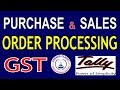 Tally ERP 9-Purchase order Sales order processing in GST Part-46|Purchase and Sales order Tally GST