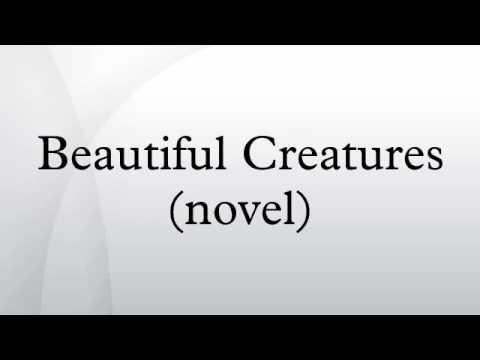 Beautiful Creatures (novel)