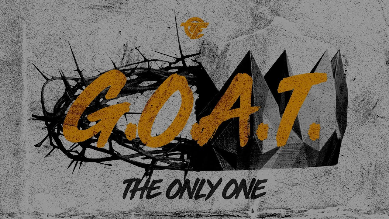 """""""G.O.A.T.: Greatest Of All Time!"""" Subtitle:The Only One!"""