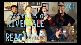 HOUSE BURLINGTON REACTS to RIVERDALE S2x4