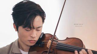 Before You Go - Lewis Capaldi - violin cover by Daniel Jang