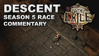 Path of Exile: Descent  Race Commentary (Ranger - Season 5)