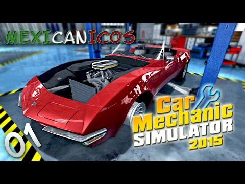 Mexicanicos | Car Mechanic Simulator 2015 | MdkProHD