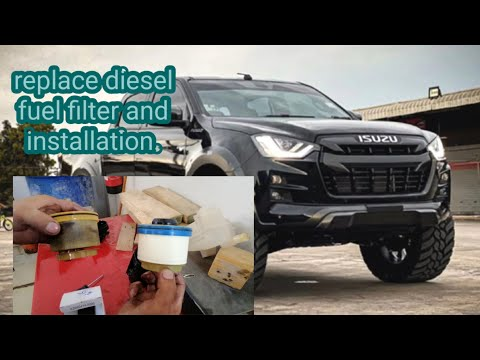 DIY HOW TO REPLACE DIESEL FUEL FILTER /ISUZU D-MAX 2020#tagalogversion.