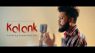 Kalank Title Track | Cover | Sudarshan Das | Arijit Singh | Pritam