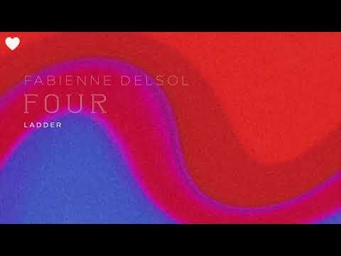 Fabienne Delsol  - Ladder (Taken from the forthcoming LP Four) Mp3