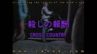 "CROSS COUNTRY (1983) Japanese trailer for this 80's thriller with Michael ""Revok"" Ironside"