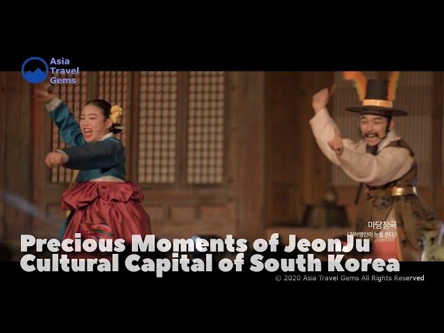 Precious Moments of JeonJu - Cultural Capital of South Korea