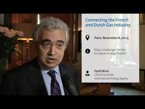 Fatih Birol: Challenges for European energy market