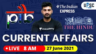 Daily Current Affairs in Hindi by Sumit Rathi Sir   27 June 2021 The Hindu PIB for IAS