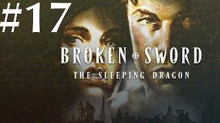 Broken Sword: The Sleeping Dragon Walkthrough part 17