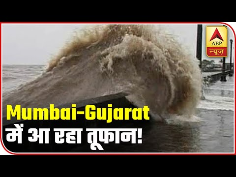 Cyclone Nisarga To Hit On June 3; Maharashtra, Gujarat On Red Alert | ABP News