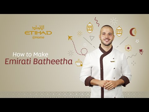How to make Emirati Batheetha | Etihad @ Home
