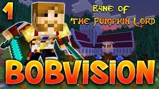 BOBVISION : La Malédiction du Roi Citrouille -Epision 1-