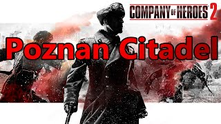 Company of Heroes 2 -Soviet Campaign Mission 12 Poznan Citadel