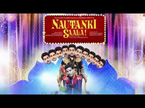 Download Nautanki sala | ayushmann khurana | kunaal Roy | pooja salvi | Hindi movie | Virals