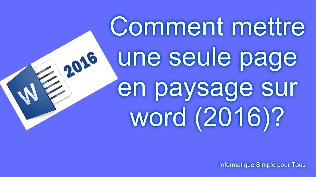 comment mettre une seule page en paysage en word  2016