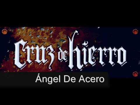 CRUZ DE HIERRO - ÁNGEL DE ACERO