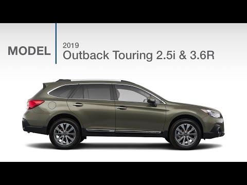 2019 Subaru Outback Touring 2.5i and 3.6R | Model Review