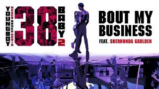 Descarca YoungBoy Never Broke Again - Bout My Business (feat. Sherhonda Gaulden)