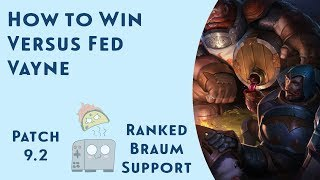 How to Defeat a Fed Vayne with Braum Support! Taco Toaster's Trip to Masters - League of Legends