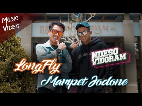 LONGFLY - MAMPET JODONE (Video Cover by Ndesovidgram) Creator Ndeso