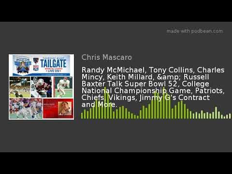 Randy McMichael, Tony Collins, Charles Mincy, Keith Millard, & Russell Baxter Talk Super Bowl 52