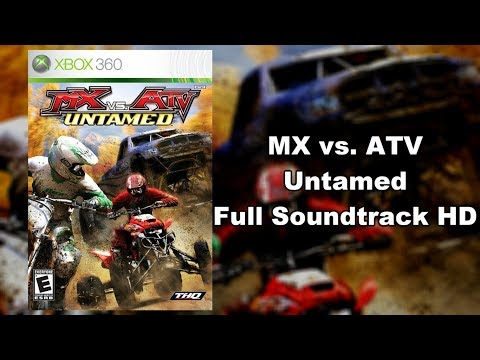 MX vs. ATV Untamed - Full Soundtrack HD