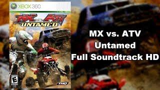 MX vs. ATV Untamed - Full Soundtrack HD