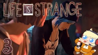 LIFE IS STRANGE: Chrysalis Part 3