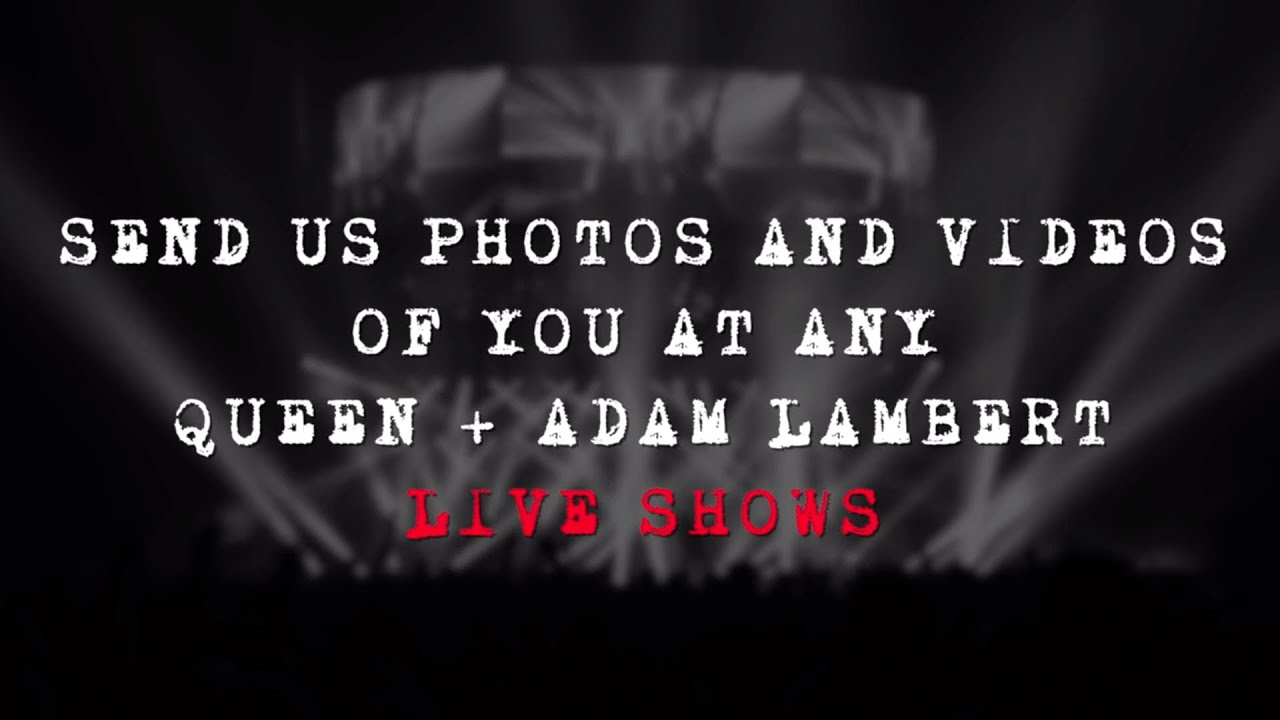 Be part of the Queen + Adam Lambert Live Album Experience!