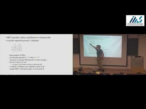 Eric Maskin - Dynamic Oligopoly and Markov Perfect Equilibrium ...