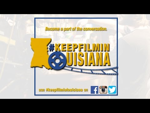 Keep Film in Louisiana