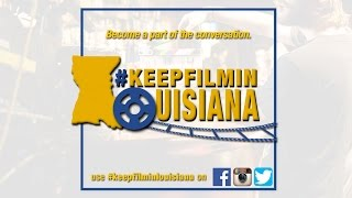 Keep Film in Louisiana