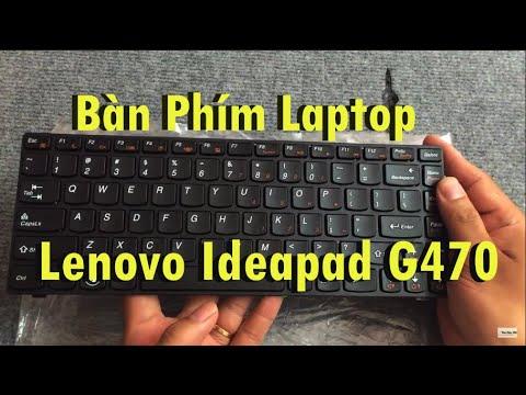 Giới Thiệu Bàn Phím Laptop Lenovo Ideapad G470
