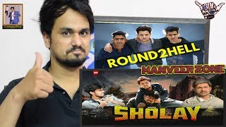 SHOLAY || Round2hell - R2h || Indian Reaction