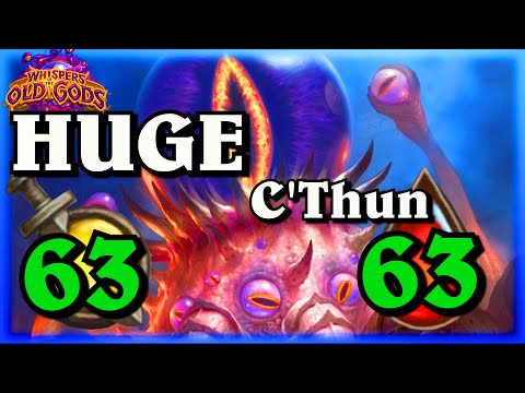 The 63 Attack Health C'Thun ~ Whispers of the Old Gods ~ Hearthstone Heroes of Warcraft