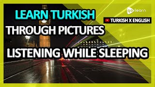 Learn Turkish Through Pictures |Turkish Vocabulary Listening While Sleeping | Golearn