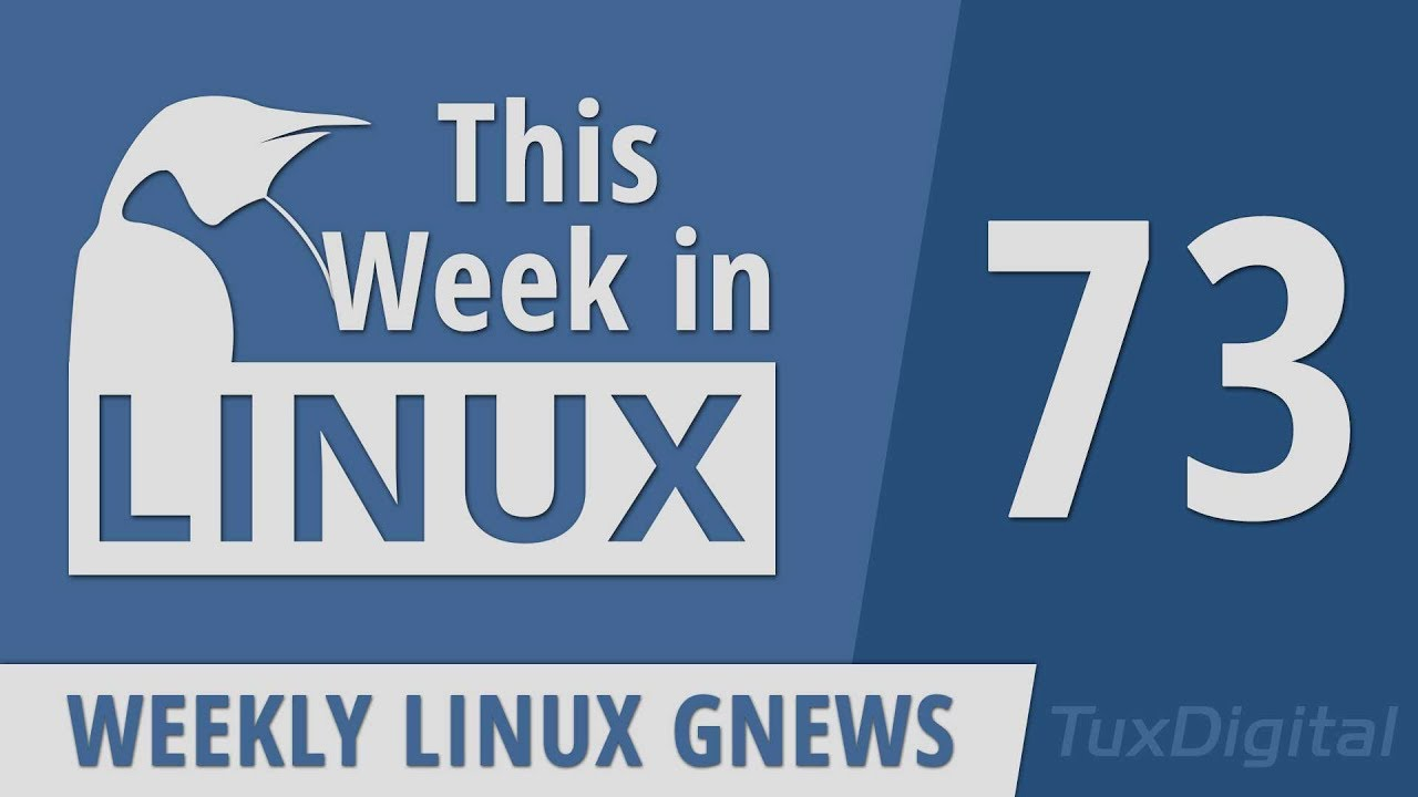 Linux 5 2, Debian 10, Pinebook Pro, Mageia, Whonix, GRUB, Valve, Zorin,  Mint | This Week in Linux 73