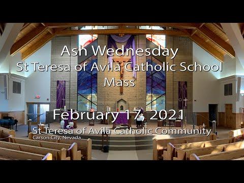 Ash Wednesday, St Teresa of Avila Catholic School Mass, February 17, 2021, Carson City, NV