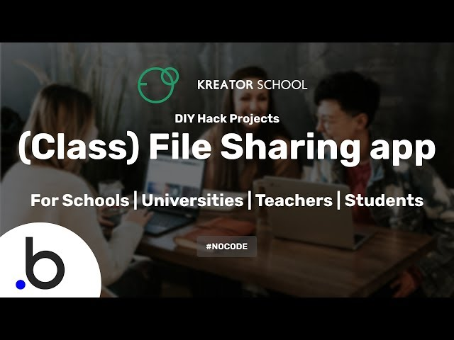 Create a file sharing platform for your School