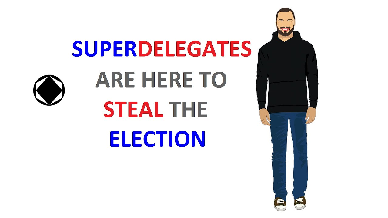 Super Delegates Are Stealing This Election YouTube - Delegates and superdelegates