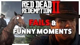 Red Dead Redemption 2 - Fails & Funny Moments
