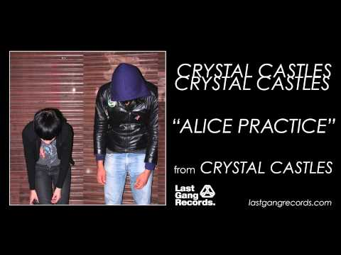 crystal castles alice practice lyrics