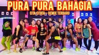 DJ PURA PURA BAHAGIA - CITA CITATA REMIX TERBARU