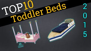 Top 10 Toddler Beds 2015 | Compare The Best Toddler Beds